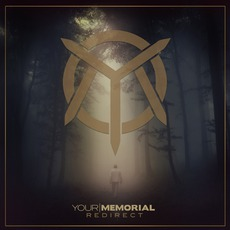 Redirect mp3 Album by Your Memorial