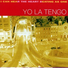 I Can Hear The Heart Beating As One mp3 Album by Yo La Tengo
