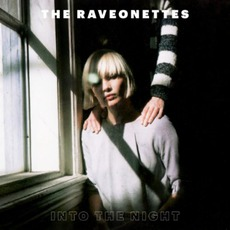 Into The Night mp3 Album by The Raveonettes