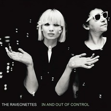 In And Out Of Control mp3 Album by The Raveonettes