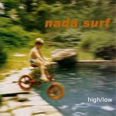 High/Low mp3 Album by Nada Surf