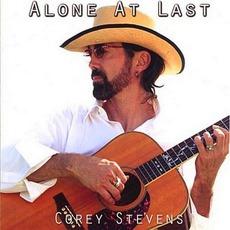 Alone At Last mp3 Album by Corey Stevens