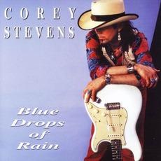 Blue Drops Of Rain mp3 Album by Corey Stevens