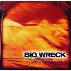 In Loving Memory Of... mp3 Album by Big Wreck
