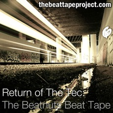 Return Of The Tec: The Beatnuts Beat Tape
