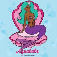 Aquababe mp3 Single by Azealia Banks