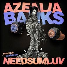 NeedSumLuv mp3 Single by Azealia Banks