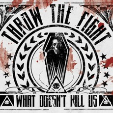What Doesn't Kill Us (Deluxe Edition)