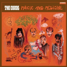 Magic And Medicine mp3 Album by The Coral