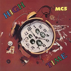 High Time (Remastered) mp3 Album by MC5