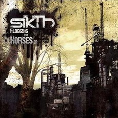 Flogging The Horses EP (Limited Edition) mp3 Album by SikTh