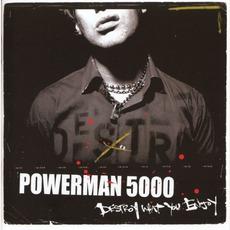 Destroy What You Enjoy mp3 Album by Powerman 5000