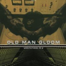 Meditations In B mp3 Album by Old Man Gloom