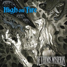 De Vermis Mysteriis mp3 Album by High On Fire