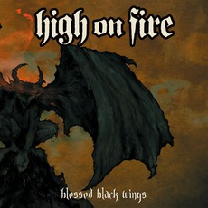 Blessed Black Wings mp3 Album by High On Fire