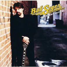 Greatest Hits 2 mp3 Artist Compilation by Bob Seger & The Silver Bullet Band