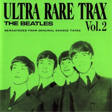 Ultra Rare Trax, Vol.2 (Remastered Edition) mp3 Artist Compilation by The Beatles