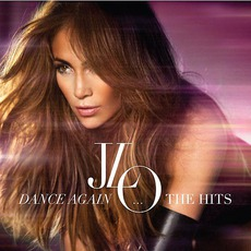 Dance Again... The Hits (Deluxe Edition)