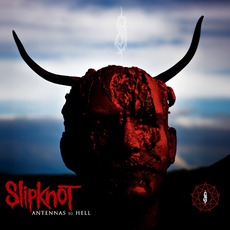 Antennas To Hell: The Best Of Slipknot (Special Edition)
