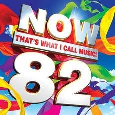 Now That's What I Call Music! 82 mp3 Compilation by Various Artists
