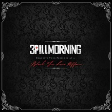 Black Tie Love Affair by 3 Pill Morning