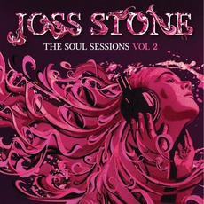 The Soul Sessions, Volume 2 (Special Edition) mp3 Album by Joss Stone