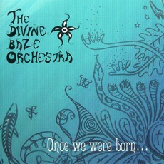 Once We Were Born...