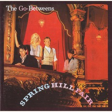Spring Hill Fair (Remastered) mp3 Album by The Go-Betweens