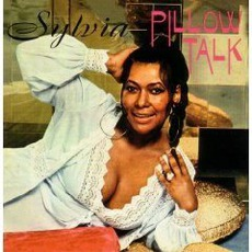 Pillow Talk (Remastered) mp3 Album by Sylvia