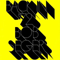 Back In '72 (Remastered) mp3 Album by Bob Seger
