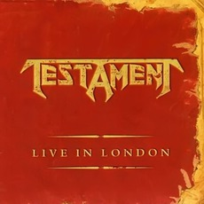 Live In London mp3 Live by Testament