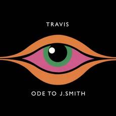 Ode To J. Smith mp3 Album by Travis