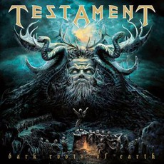 Dark Roots Of Earth (Extended Edition) mp3 Album by Testament