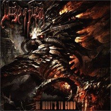 Of What's To Come by Deeds Of Flesh