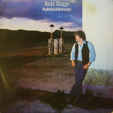 Highways & Heartaches mp3 Album by Ricky Skaggs