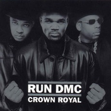 Crown Royal mp3 Album by Run-D.M.C.