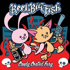 Candy Coated Fury mp3 Album by Reel Big Fish