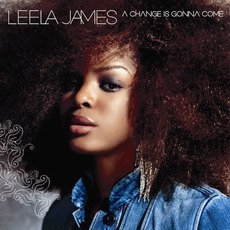 A Change Is Gonna Come mp3 Album by Leela James
