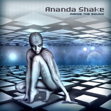 Inside The Sound by Ananda Shake