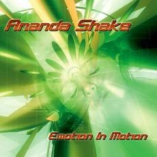 Emotion In Motion by Ananda Shake