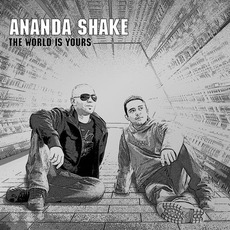 The World Is Yours by Ananda Shake