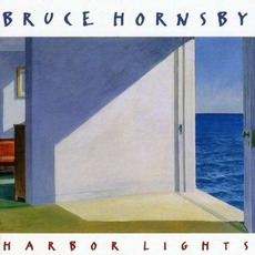 Harbor Lights mp3 Album by Bruce Hornsby