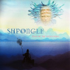Tales Of The Inexpressible mp3 Album by Shpongle