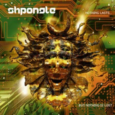 Nothing Lasts... But Nothing Is Lost mp3 Album by Shpongle