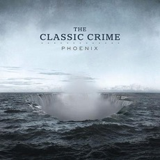 Phoenix mp3 Album by The Classic Crime