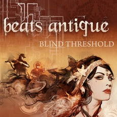 Blind Threshold mp3 Album by Beats Antique
