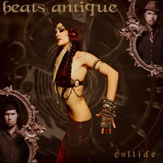 Collide mp3 Album by Beats Antique