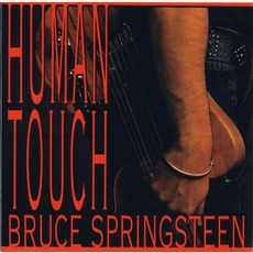 Human Touch (Remastered) mp3 Album by Bruce Springsteen