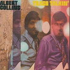 Trash Talkin' by Albert Collins