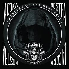 Masters Of The Dark Arts mp3 Album by La Coka Nostra